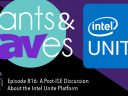 Rants and rAVes — Episode 816: A Post-ISE Discussion About the Intel Unite Platform