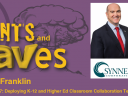 Rants and rAVes — Episode 847: Deploying K-12 and Higher Ed Classroom Collaboration Technologies with SYNNEX Corporation