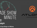 The Trade Show Minute—Episode 376: Ilya Khayn of Atlona